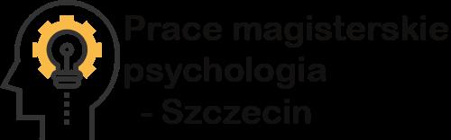 Psychologia – prace magisterskie. Szczecin